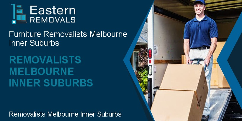 Removalists Melbourne Inner Suburbs