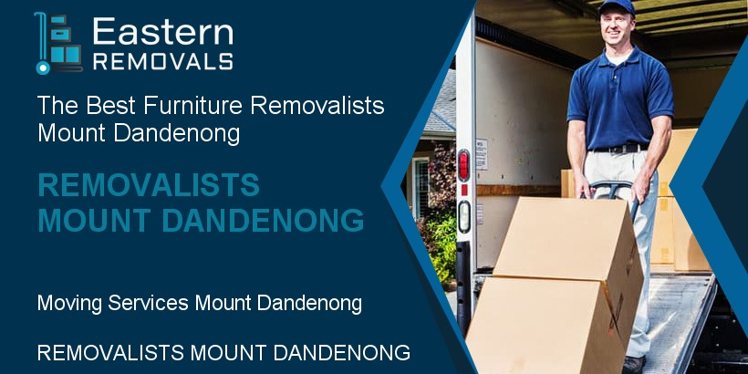 Removalists Mount Dandenong