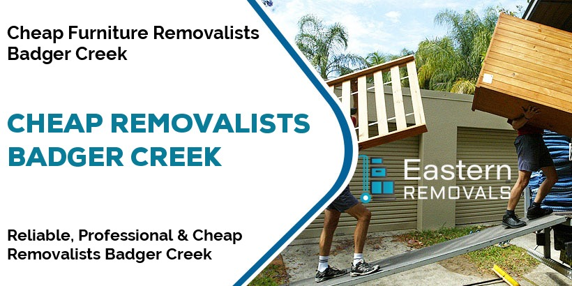 Cheap Removalists Badger Creek