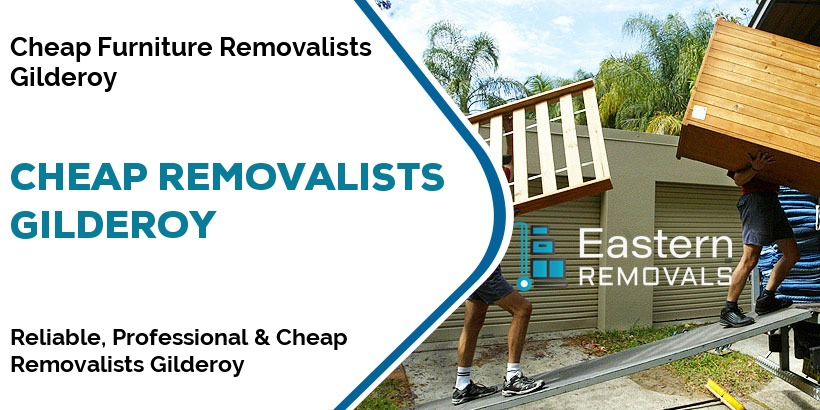 Cheap Removalists Gilderoy