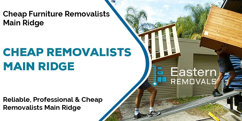 Cheap Removalists Main Ridge