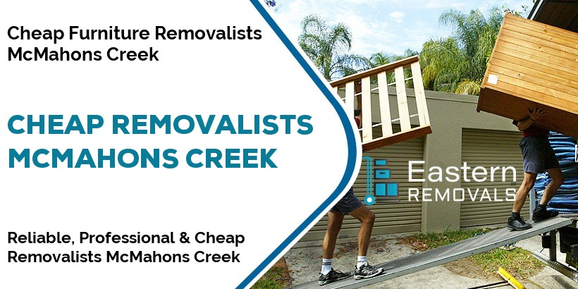 Cheap Removalists McMahons Creek