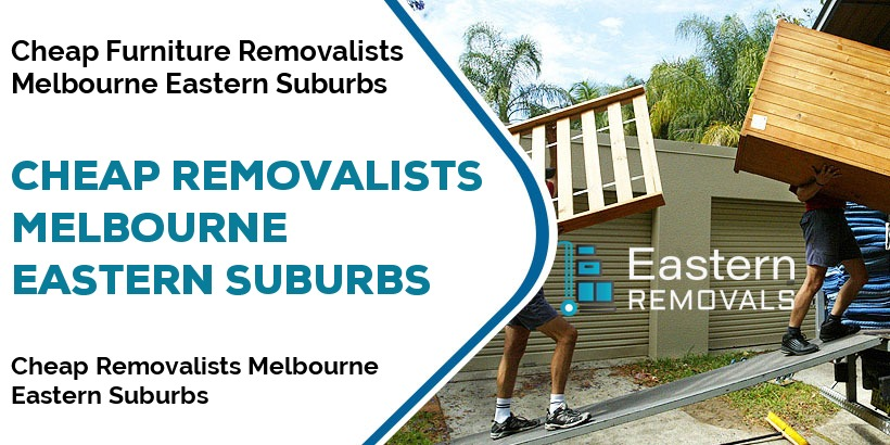 Cheap Removalists Melbourne Eastern Suburbs