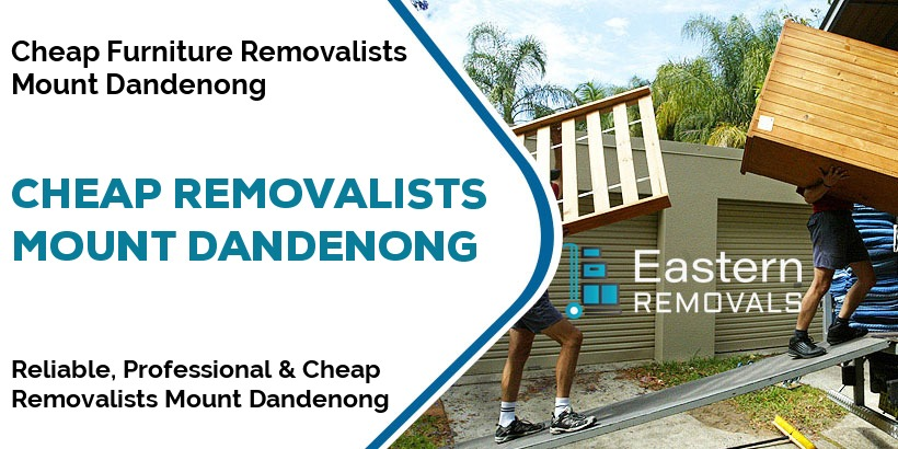 Cheap Removalists Mount Dandenong