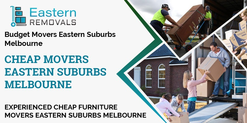 Cheap Movers Melbourne Eastern Suburbs