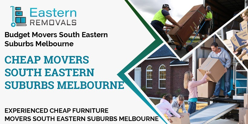 Cheap Movers Melbourne South Eastern Suburbs