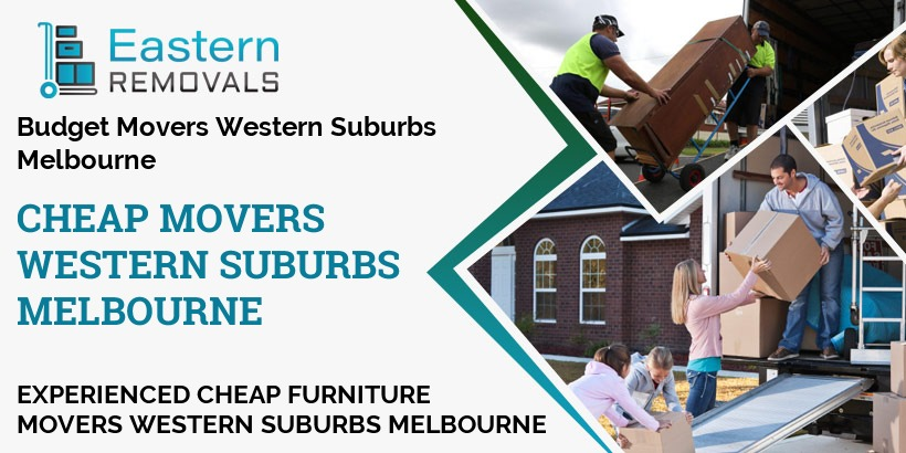 Cheap Movers Melbourne Western Suburbs