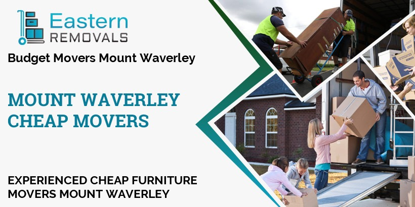 Cheap Movers Mount Waverley