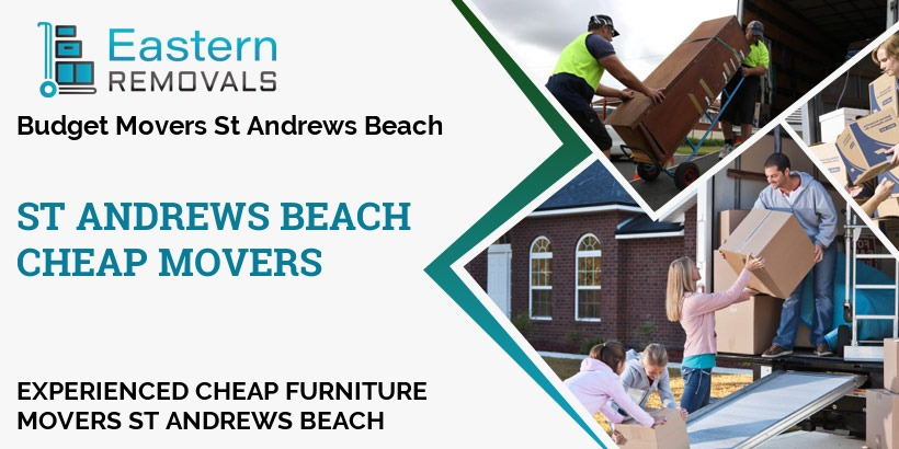 Cheap Movers St Andrews Beach